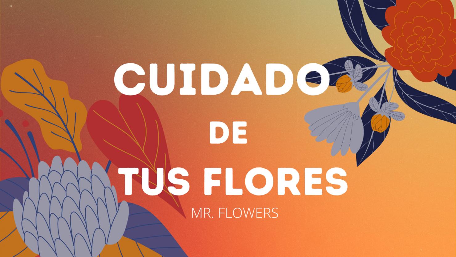 Cuidado de las Flores